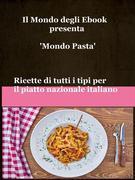 Il Mondo degli Ebook presenta 'Mondo Pasta'