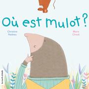 Où est Mulot ?