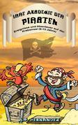 Irre Akademie Der Piraten: Ereignisse Und Abenteuer Auf Der Krebsinsel (8-10 Jahre)