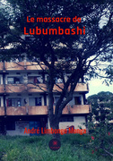 Le massacre de Lubumbashi