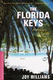 The Florida Keys: A History &amp; Guide Tenth Edition