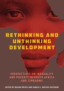 Rethinking and Unthinking Development