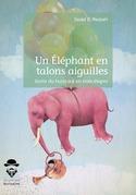 Un Éléphant en talons aiguilles