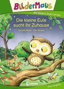 Bildermaus - Die kleine Eule sucht ihr Zuhause
