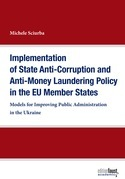 Implementation of State Anti-Corruption and Anti-Money Laundering Policy in the EU Member States