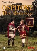 Ospitone. Dux Barbariae