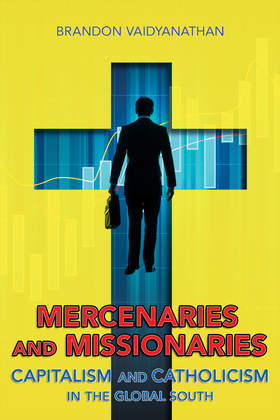 Mercenaries and Missionaries