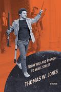 From Willard Straight to Wall Street