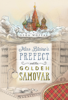 Miss Blaine's Prefect and the Golden Samovar