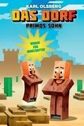Das Dorf: Primos Sohn