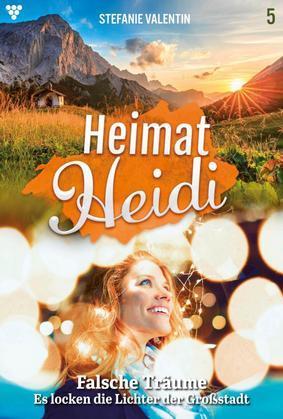 Heimat-Heidi 5 – Heimatroman