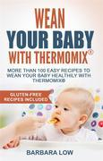 Wean your baby with Thermomix