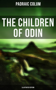 The Children of Odin (Illustrated Edition)