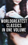World's Greatest Classics in One Volume