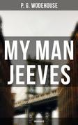 My Man Jeeves (Unabridged)