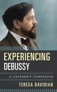 Experiencing Debussy