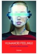 Humanoïd feelings
