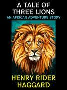 A Tale of 3 Lions.