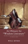"An Obituary for ""Wisdom Literature"""