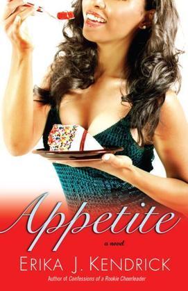 Appetite: A Novel