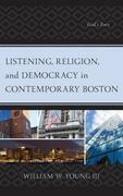Listening, Religion, and Democracy in Contemporary Boston