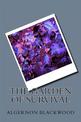 The Grden Of Survival