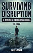 Surviving Disruption