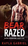 Bear Razed