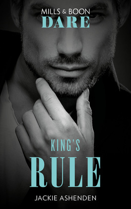 King's Rule (Mills & Boon Dare) (Kings of Sydney)