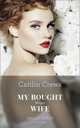 My Bought Virgin Wife (Mills & Boon Modern) (Conveniently Wed!, Book 13)