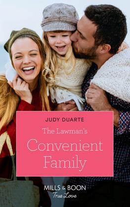 The Lawman's Convenient Family (Mills & Boon True Love)