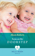 Twins On Her Doorstep (Mills & Boon Medical)