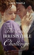 The Earl's Irresistible Challenge (Mills & Boon Historical) (The Sinful Sinclairs, Book 1)