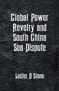 Global Power Revelry and South China Sea