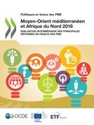 Politiques en faveur des PME : Moyen-Orient méditerranéen et Afrique du Nord 2018