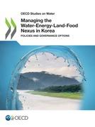 Managing the Water-Energy-Land-Food Nexus in Korea