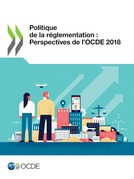 Politique de la réglementation : Perspectives de l'OCDE 2018