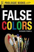 False Colors: An Arab and Andy Blake Mystery