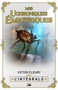 Les Uchroniques Électriques - L'Intégrale
