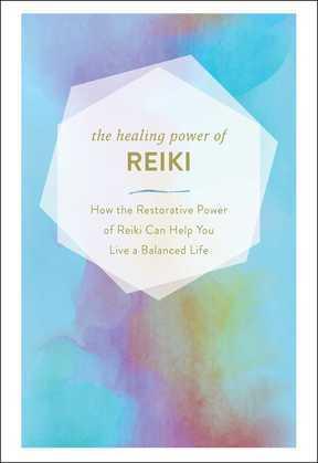 The Healing Power of Reiki