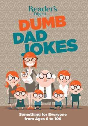 Reader's Digest Dumb Dad Jokes