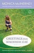 Greetings from Somewhere Else: A Novel