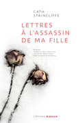 Lettres à l'assassin de ma fille