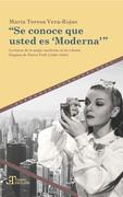 """""""Se conoce que usted es 'Moderna'"""""""