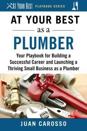 At Your Best as a Plumber