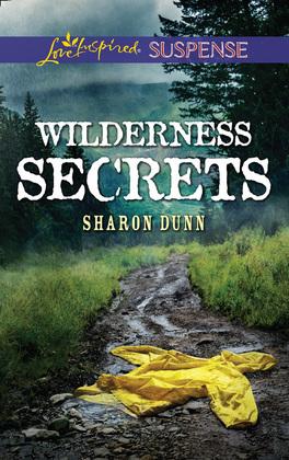 Wilderness Secrets (Mills & Boon Love Inspired Suspense)