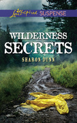 Wilderness Secrets (Mills & Boon Love Inspired Suspense)
