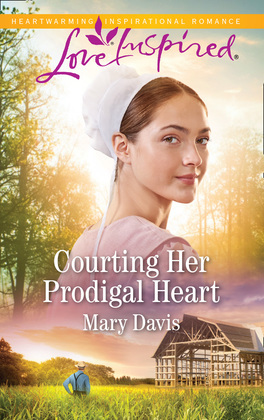 Courting Her Prodigal Heart (Mills & Boon Love Inspired) (Prodigal Daughters, Book 3)
