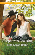 A Cowboy In Shepherd's Crossing (Mills & Boon Love Inspired) (Shepherd's Crossing, Book 2)