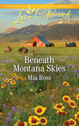 Beneath Montana Skies (Mills & Boon Love Inspired) (Mustang Ridge, Book 1)